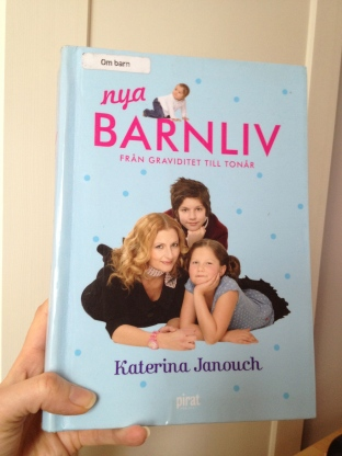 An English Mamma in Stockholm: Nya Barnliv Katerina Janouch book review